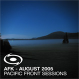 AFK - Pacific Front Sessions August 2005