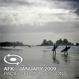 Davin Greenwell aka AFK - Pacific Front Sessions: January 2009