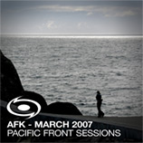 AFK - Pacific Front Sessions March 2007