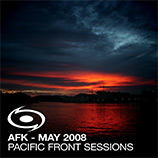 Davin Greenwell aka AFK - Pacific Front Sessions: May 2008