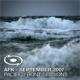 AFK - Pacific Front Sessions September 2007