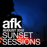AFK - Sunset Sessions: August 2010